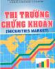 Ebook Thị trường chứng khoán - GS.TS. Nguyễn Thanh Tuyền, PGS.TS. Nguyễn Đăng Đờn (đồng chủ biên)