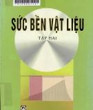 Giáo trình Sức bền vật liệu (Tập 2): Phần 2 - Lê Quang Minh, Nguyễn Văn Phượng