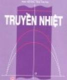 Giáo trình Truyền nhiệt: Phần 1 - GS.TSKH. Đặng Quốc Phú (chủ biên)