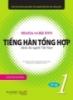 Giáo trình Tiếng Hàn tổng hợp dành cho người Việt Nam (Sơ cấp 1)