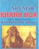 Ebook Giang sơn Việt Nam đây: Non nước Khánh Hòa (Kể cả thị xã Cam Ranh) - Nguyễn Đình Tư