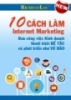 Ebook 10 Cách làm internet marketing – Richdadloc