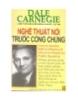 Ebook Nghệ thuật nói trước công chúng - Dale Carnegie