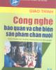 Giáo trình Công nghệ bảo quản và Chế biến sản phẩm chăn nuôi - PGS.TS. Trần Như Khuyên (chủ biên)