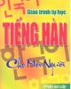 Giáo trình Tự học tiếng Hàn cho mọi người (phần sơ cấp) - Lê Hoàng Phương