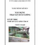 Giáo trình Mô đun Xây dựng trại sản xuất giống: Phần 2 - Lê Hải Sơn (chủ biên)