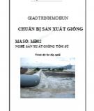 Giáo trình Mô đun Chuẩn bị sản xuất giống: Phần 2 - Lê Hải Sơn (chủ biên)
