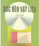 Giáo trình Sức bền vật liệu (Tập 2): Phần 1 - Lê Quang Minh, Nguyễn Văn Phượng