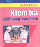 Giáo trình Kiểm tra chất lượng thực phẩm - GS.TS. Phạm Xuân Vượng