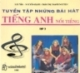 Ebook Tuyển tập những bài hát tiếng Anh nổi tiếng có lời Việt tham khảo: Tập 2 - NXB Trẻ