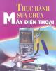 Ebook Thực hành sửa chữa máy điện thoại - NXB Giáo dục