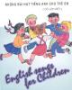 Ebook Những bài hát tiếng Anh cho trẻ em (có lời Việt) - Đào Ngọc Dung