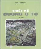 Giáo trình Thiết kế đường ôtô (Tập một): Phần 2 - GS.TS. Đỗ Bá Chương