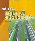 Ebook Sổ tay thiết kế đường ô tô (Tập một) - PGS.TSKH. Nguyễn Xuân Trục (chủ biên)