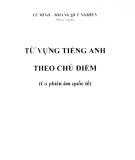 Từ vựng tiếng Anh theo chủ điểm: Phần 2 - Lê Minh, Hoàng Quý Nghiên