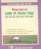 Ebook Pháp luật về kinh tế trang trại - Mọi người, mọi nhà cần biết: Phần 2 - Giang Vân