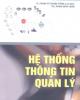 Ebook Bài giảng Hệ thống thông tin quản lý - TS. Phạm Thị Thanh Hồng (chủ biên)