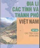 Ebook Địa lí các tỉnh và thành phố Việt Nam (Tập 2): Phần 1 - NXB Giáo dục