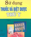 Ebook Sử dụng thuốc và biệt dược thú y: Tập II - Nguyễn Phước Tương (chủ biên)