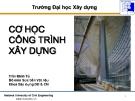Bài giảng Cơ học công trình xây dựng: Chương 1 - Trần Minh Tú