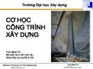 Bài giảng Cơ học công trình xây dựng: Chương 4 - Trần Minh Tú