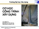 Bài giảng Cơ học công trình xây dựng: Chương 2 - Trần Minh Tú