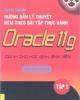 Giáo trình Hướng dẫn lý thuyết kèm theo bài tập thực hành Oracle 11g - Tập 1