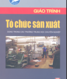 Giáo trình Tổ chức sản xuất - Nguyễn Thượng Chính
