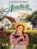 Tiểu thuyết Anne tóc đỏ dưới chái nhà xanh - L.M. Montgomery
