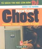 Ebook Norton Ghost - Chương trình sao chép ổ cứng: Phần 1 - Đinh Vũ Nhân