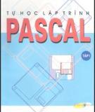 Ebook Lập trình Pascal (Tập 1) - Bùi Việt Hà