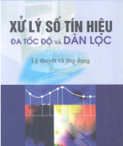 Ebook Xử lý tín hiệu đa tốc độ và dàn lọc - TS. Hồ Văn Sung
