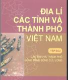 Ebook Địa lí các tỉnh và thành phố Việt Nam (Tập 6): Phần 1 - NXB Giáo dục