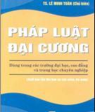 Ebook Pháp luật đại cương (Phần 1) - TS. Lê Minh Toàn