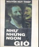 Ebook Như những ngọn gió: Phần 1 - Nguyễn Huy Thiệp