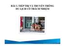 Bài giảng Du lịch có trách nhiệm: Bài 3