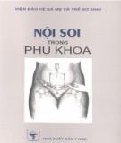 Ebook Nội soi trong phụ khoa: Phần 1 - NXB Y học