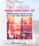 Ebook Kỹ thuật phòng chống cháy nổ: Phần 1 - Bùi Mạnh Hùng