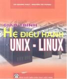 Giáo trình Hệ điều hành Unix - Linux: Phần 1 - PGS.TS. Hà Quang Thụy, TS. Nguyễn Trí Thành