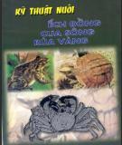 Ebook Kỹ thuật nuôi ếch đồng - cua sông - rùa vàng - KS. Ngô Trọng Lự