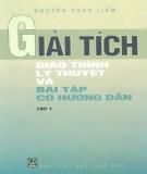 Giáo trình Giải tích (Tập 1): Phần 1 - Nguyễn Xuâm Liêm