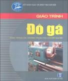 Giáo trình Đồ gá: Phần 1 - Nguyễn Quang Hưng (chủ biên)