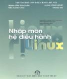 Ebook Nhập môn hệ điều hành Linux: Phần 1 - Nguyễn Thanh Thủy (chủ biên)