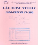 Giáo trình Lập trình với PLC (Logo-Easy và S7-200): Phần 1 - ThS. Nguyễn Tấn Phước