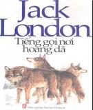 Ebook Tiếng gọi nơi hoang dã: Phần 1 - Jack London