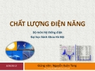 Bài giảng Chất lượng điện năng - GV. Nguyễn Xuân Tùng
