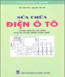 Ebook Sửa chữa điện ô tô: Phần 2 - Trần Tuấn Anh, Nguyễn Văn Hồi