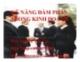 Bài giảng Kỹ năng đàm phán trong kinh doanh -  ThS. Nguyễn Văn Vẹn