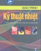 Giáo trình Kỹ thuật nhiệt - Th.S. Trần Văn Lịch