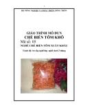 Giáo trình Chế biến tôm khô - MĐ05: Chế biến tôm xuất khẩu